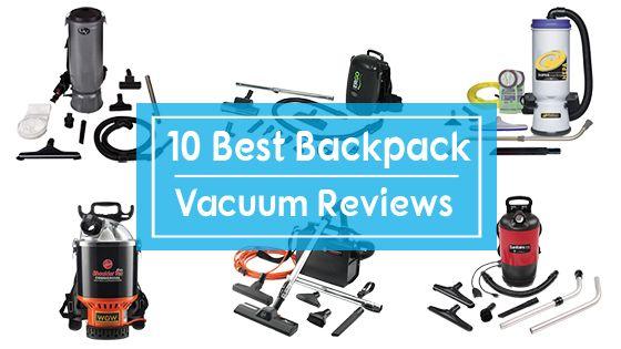 Best backpack vacuum reviews