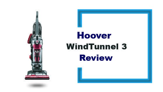 Hoover WindTunnel 3 review