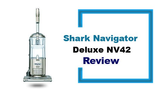 Shark Navigator Deluxe Nv42 Review 2019 Update