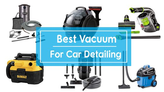 10 Best Vacuums For Car Detailing In 2019 Review Amp Buyer
