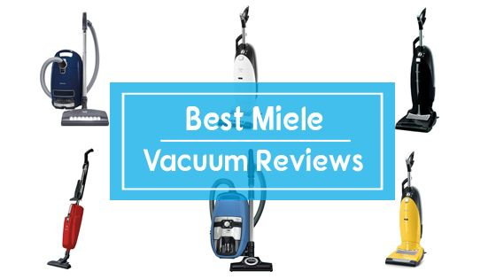 10 Best Miele Vacuum Cleaners Reviews And Comparison