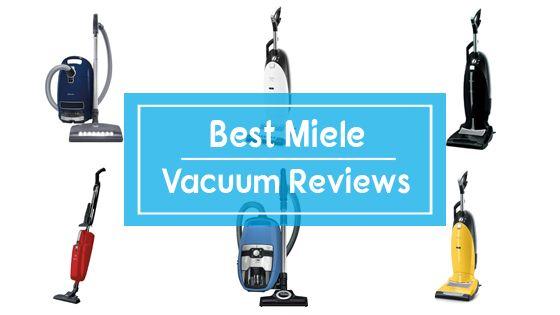 Best Miele Vacuum Cleaner Reviews