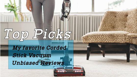 Best corded stick vacuum reviews