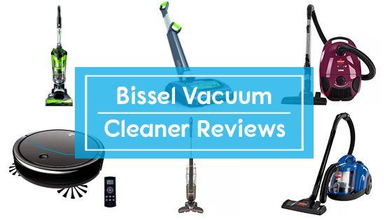 Best Bissell Vacuum Reviews