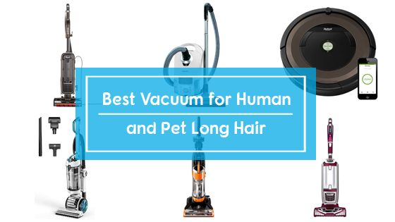 10 Best Vacuums For Long Human Amp Pet Hair Reviews