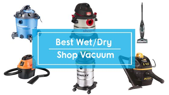 Best shop & wet dry vacuum