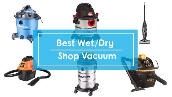 Best shop & wet dry vacuum