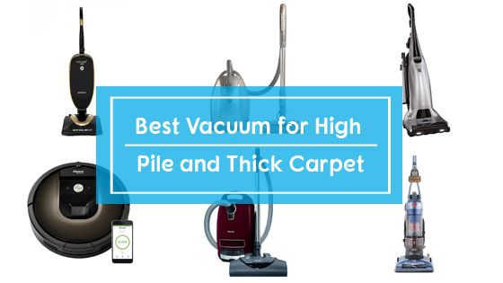 Best vacuum for high pile & thick carpet